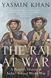 The Raj at War: A People's History of India's Second World War