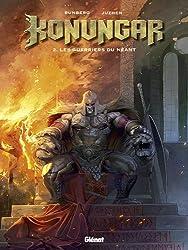 Konungar, Tome 2 : Les guerriers du néant