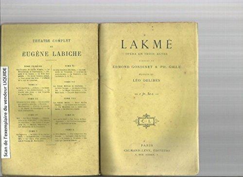 Lakmé. opéra en 3 actes.