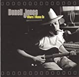 Songtexte von Donell Jones - Where I Wanna Be