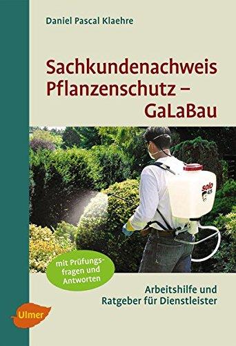 sachkundenachweis-pflanzenschutz-galabau-kursunterlage-nachschlagwerk-und-prufungshilfe-zum-erlangen