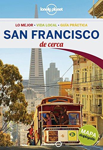 San Francisco de cerca (Guías De cerca Lonely Planet, Band 1)