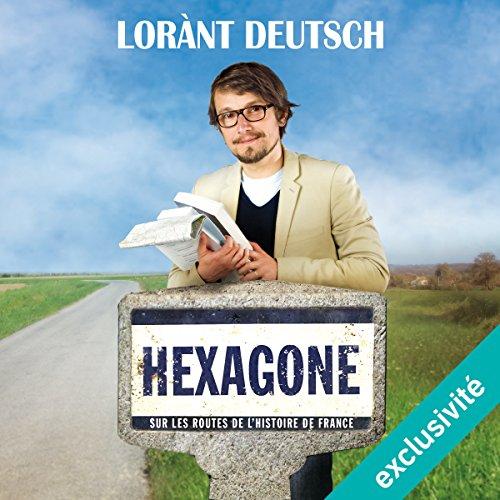 hexagone-sur-les-routes-de-l-39-histoire-de-france