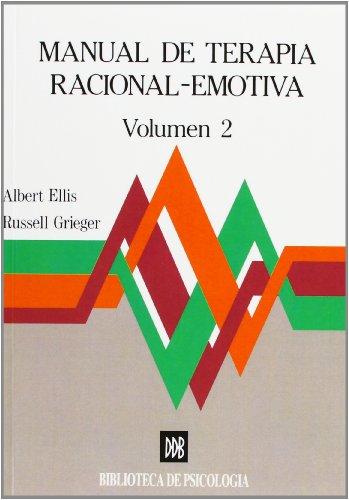 Manual de terapia racional emotiva - vol.2 (Biblioteca de Psicología) por Albert Ellis