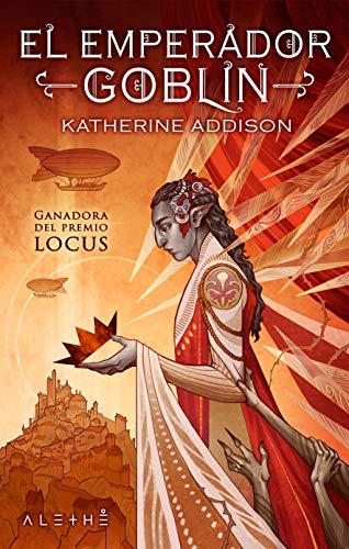 El emperador goblin - Katherine Addison  51k-PIThC9L