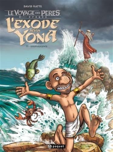 L'Exode Selon Yona T3: Effervescences