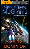 Craing Dominion (Scrapyard Ship series Book 5)