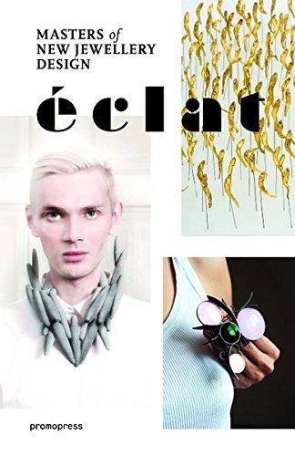 Éclat. Mastersof new jewellery design