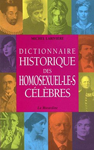 Dictionnaire historique des homosexuel.le.s clbres