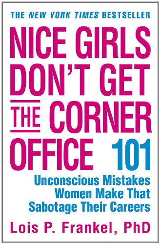 Download Pdf Books Nice Girls Don T Get The Corner Office 101