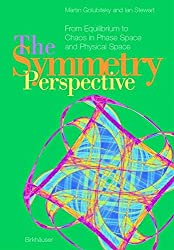 The Symmetry Perspective: From Equilibrium to Chaos in Phase Space and Physical Space (Progress in Mathematics) by Martin Golubitsky (2002-01-01)