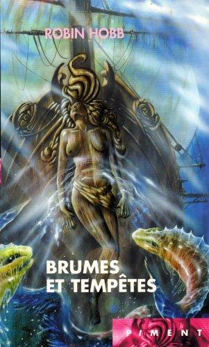 Les Aventuriers de la mer, Tome 4 : Brumes et tempêtes