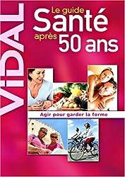 Vidal Guide santé après 50 ans