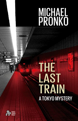Book cover image for The Last Train (Detective Hiroshi Series Book 1)