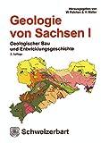 Geologie von Sachsen I: Geologischer Bau und Entwicklungsgeschichte -