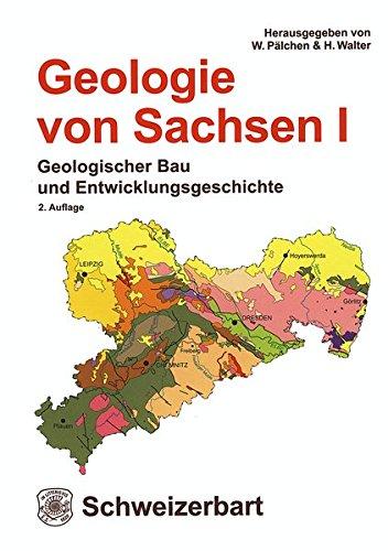Geologie von Sachsen I: Geologischer Bau und Entwicklungsgeschichte