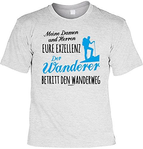 Freizeit/KraxelKletter-Shirt/Sprüche-Shirt Thema Wandern: Meine Damen und Herren Eure Exzellenz Der Wanderer betritt den Wanderweg Grau