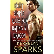 Eight Simple Rules for Dating a Dragon (Embraced)
