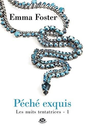 Péché exquis: Les Nuits tentatrices, T1 (French Edition)