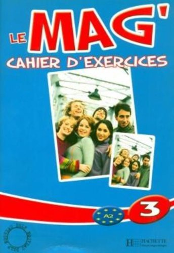 Le Mag: Cahier D'Exercices 3 by Fabienne Gallon (2007-01-31)
