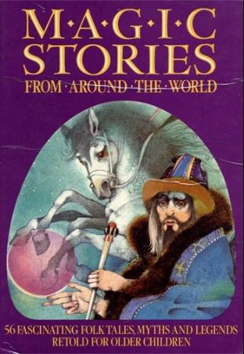 Magic stories : from around the world