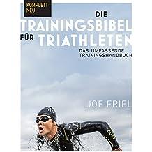 Die Trainingsbibel für Triathleten