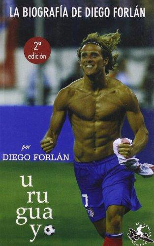 U–RU–GUAIO A biografia de Diego Forlán (Portuguese Edition) por Enrique Ramon