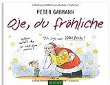 'Oje, du fröhliche' von 'Peter Gaymann'