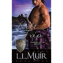Kilt Trip: (Scottish Historical Romance) (Scavenger Hunting)