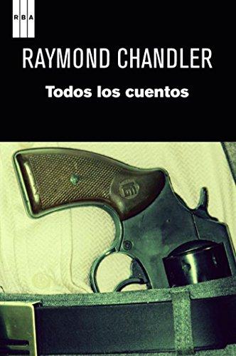 Todos los cuentos (NOVELA POLICÍACA) (Spanish Edition)