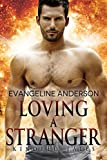 Produkt-Bild: Loving a Stranger: A Kindred Tales Novel (Brides of the Kindred ) (English Edition)
