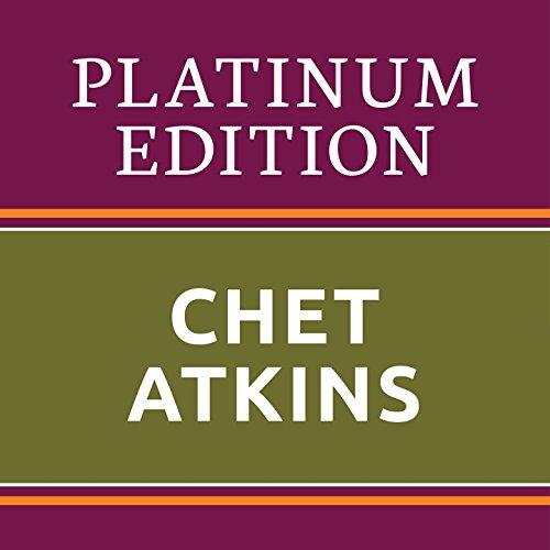 Chet Atkins - Platinum Edition...