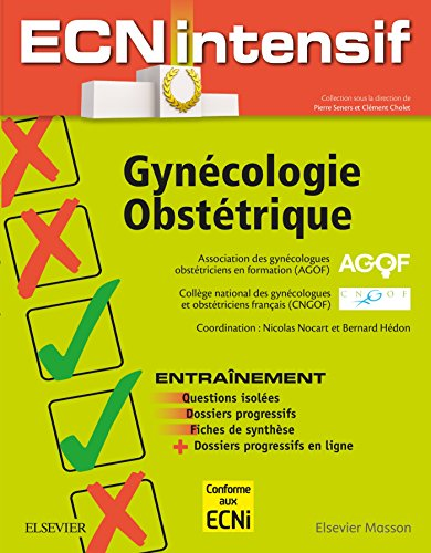 Gyncologie-Obsttrique: Dossiers progressifs et questions isoles corriges