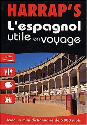 L'espagnol utile en voyage par Lola Busuttil, Susanna Fernandez  Lasa