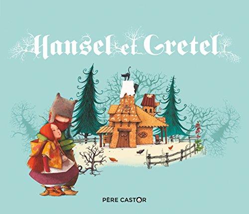 Hansel et Gretel par Bruder Grimm