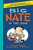 Big Nate: In the Zone (Big Nate (Harper Collins))