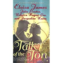 Talk of the Ton by Eloisa James (2005-05-13)