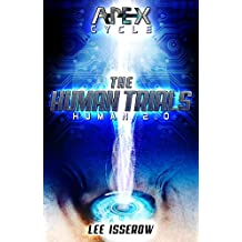 The Human Trials: The APEX Cycle #2 (Human2.0)