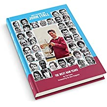 They Played For John Lyall - The West Ham Years