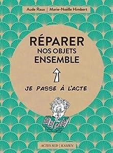 """Afficher """"Réparer nos objets ensemble"""""""