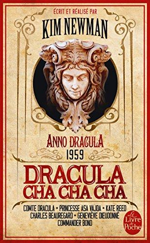 Dracula Cha Cha Cha (Anno Dracula, Tome 3)