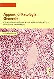 Scarica Libro Appunti di patologia generale Corso di laurea in tecniche di radiologia medica per immagini e radioterapia (PDF,EPUB,MOBI) Online Italiano Gratis