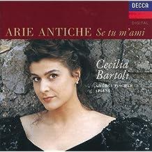 Cecilia Bartoli - Arie Antiche: Se tu m'ami