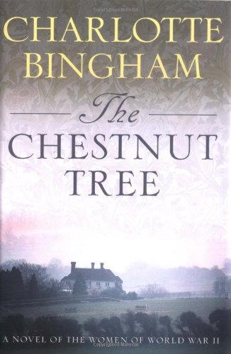 The Chestnut Tree: A Novel of the Women of World War II