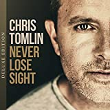 Never Lose Sight [Deluxe] -