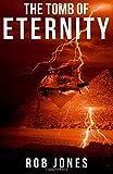 The Tomb of Eternity: Volume 3 (Joe Hawke)