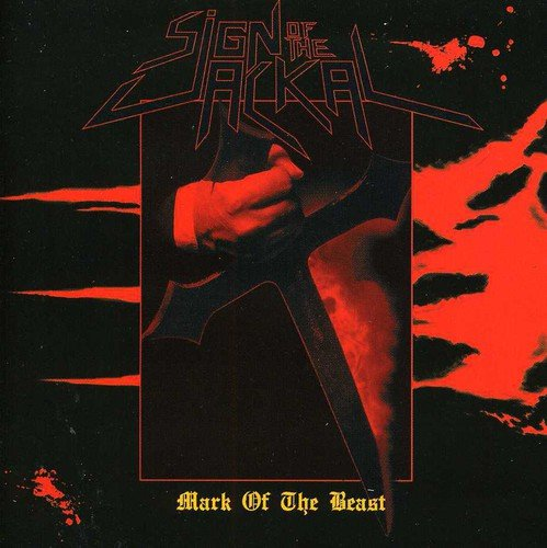 Sign of the Jackal: Mark of the Beast (Audio CD)