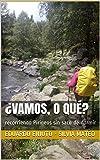 ¿VAMOS, O QUÉ?: recorriendo Pirineos sin saco de dormir