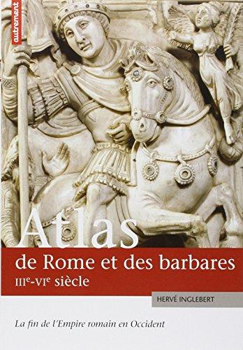 atlas-de-rome-et-des-barbares-iiie-vie-sicles-la-fin-de-l-empire-romain-en-occident