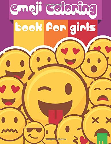 Emoji Coloring Book for Girls: Emoji coloring book for kids & toddlers - activity books for preschooler: Volume 1 (Emoji Coloring and Activity Book for Kids) por Gray Kusman
